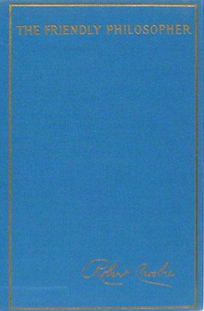The Friendly Philosopher by Robert Crosbie