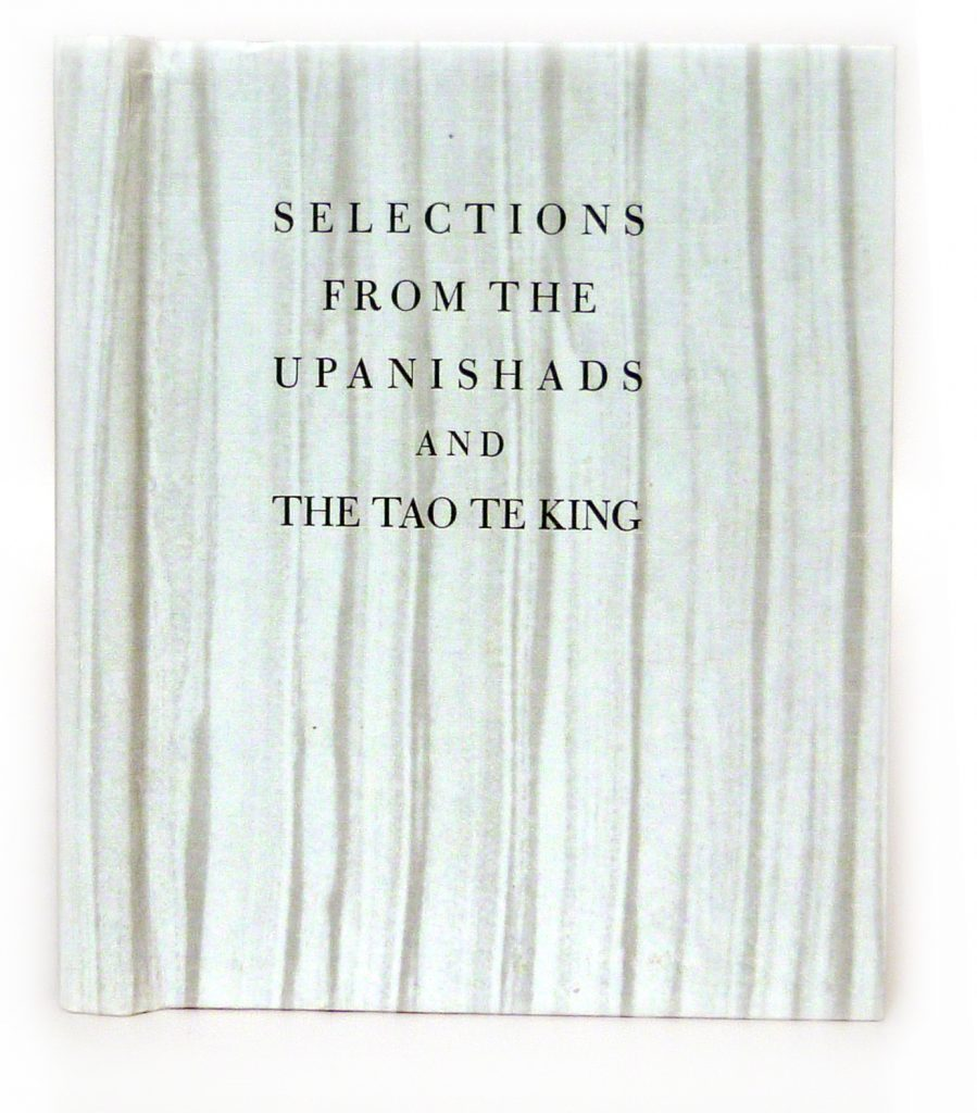 Selections from the Upanishads and Tao Te King