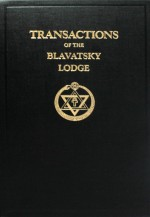 Transactions of the Blavatsky Lodge