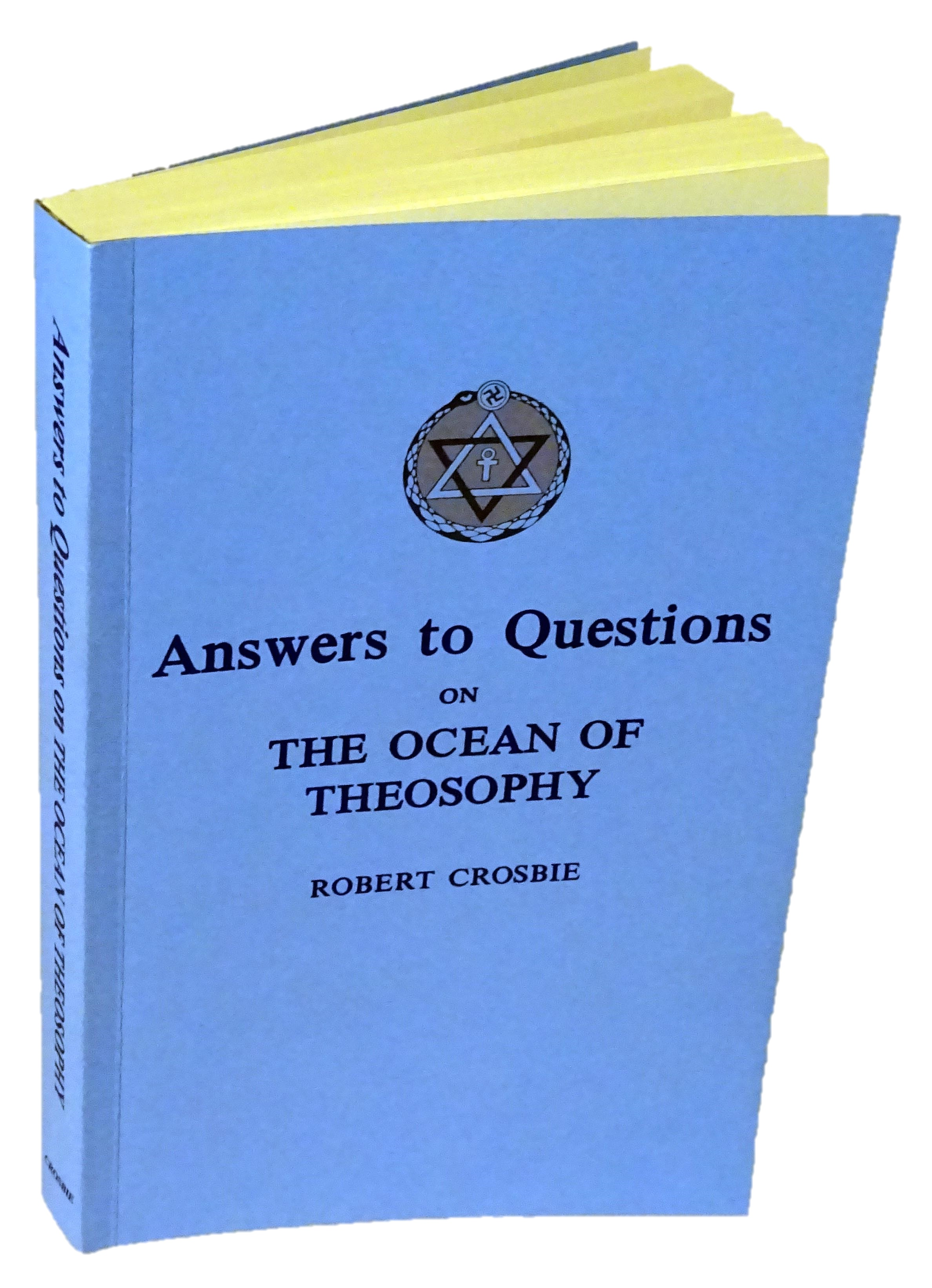 Answers to Questions on the Ocean of Theosophy