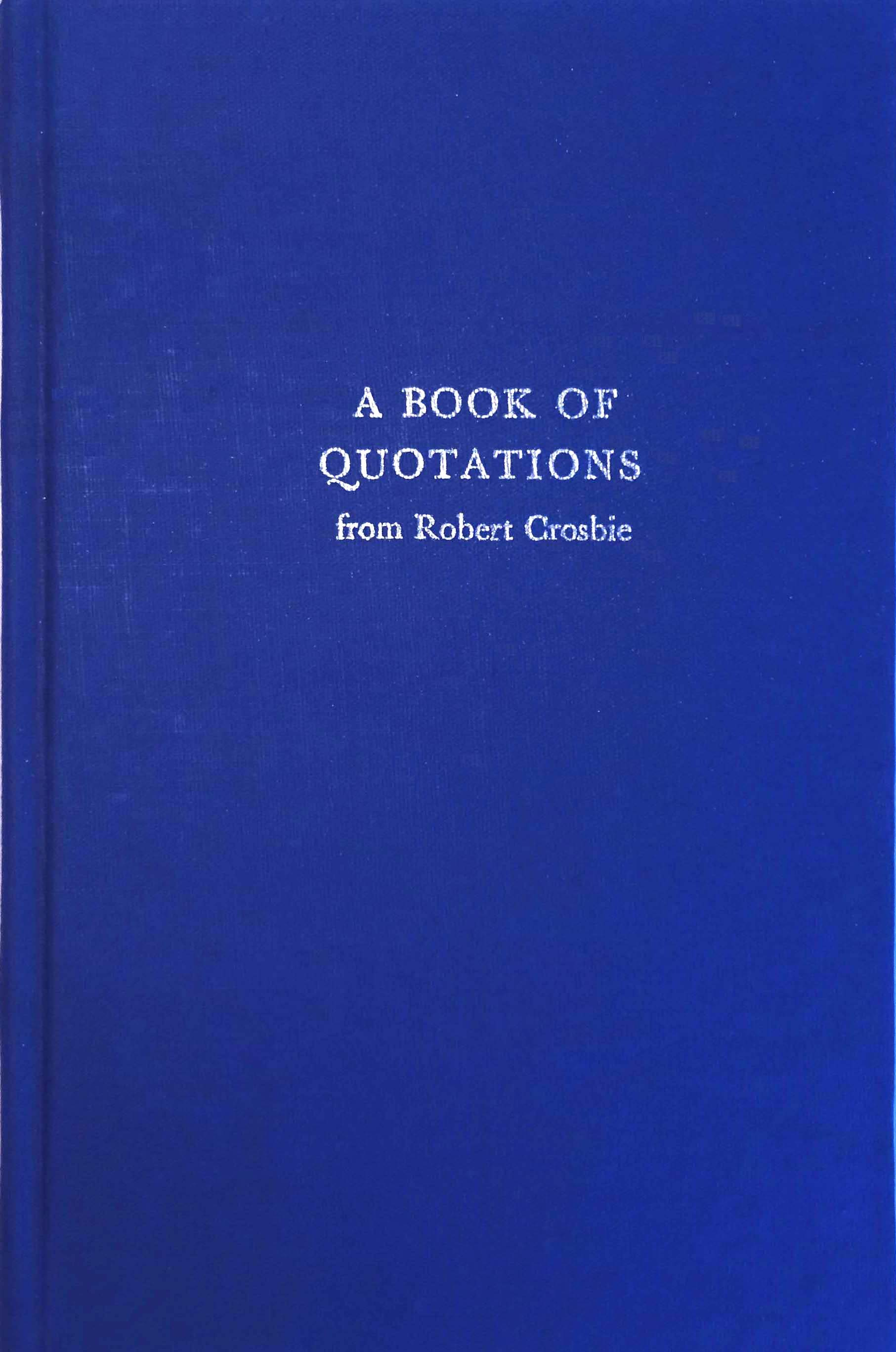 A Book of Quotations from Robert Crosbie by Robert Crosbie