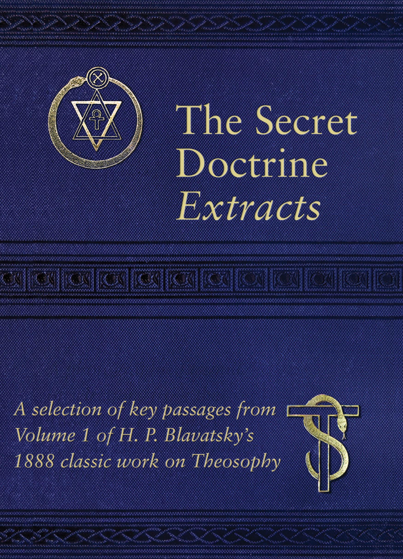 Secret Doctrine Extracts (Vol 1)