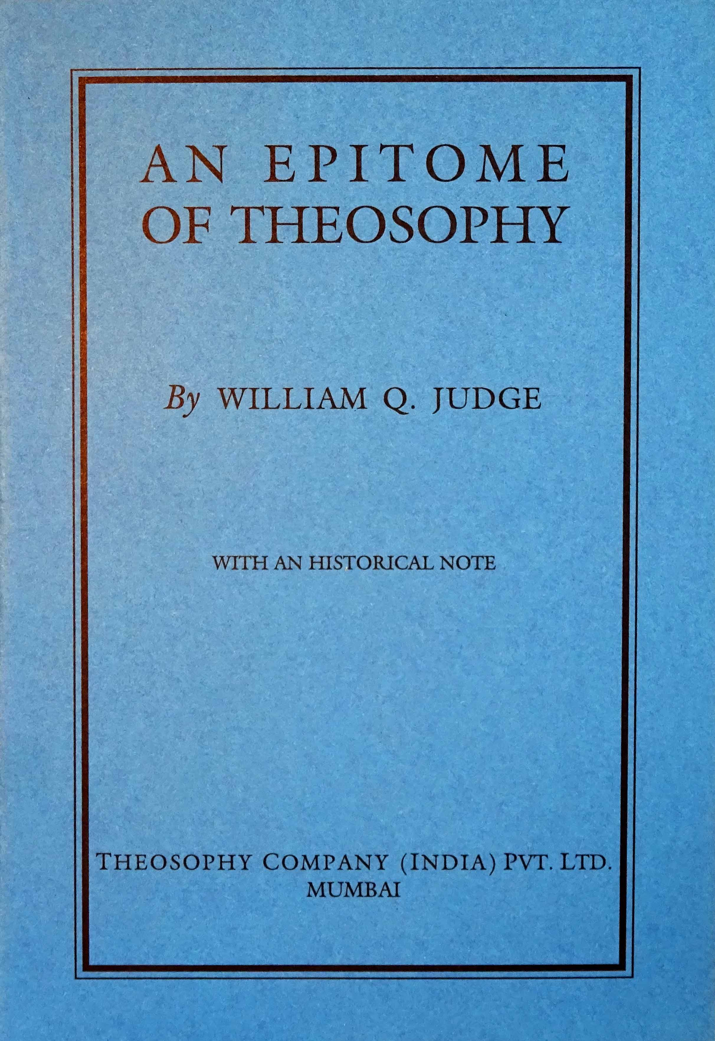 An Epitome of Theosophy by William Q Judge