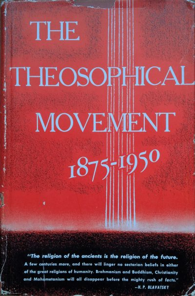 The Theosophical Movement 1875-1950 by ULT